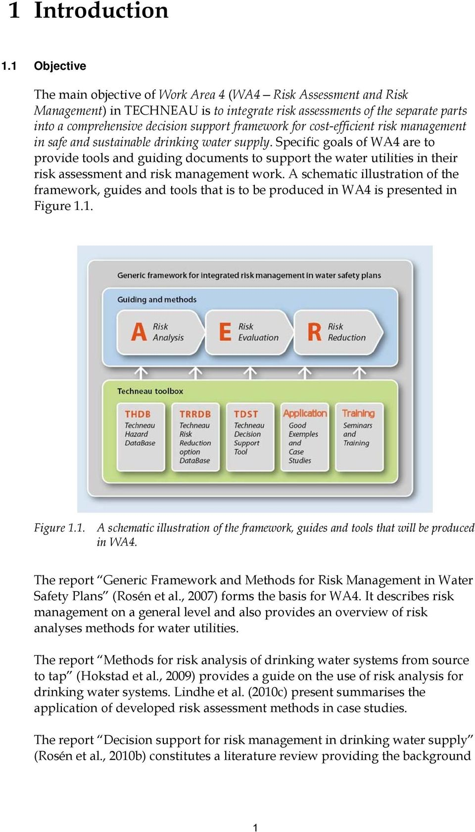 framework for cost-efficient risk management in safe and sustainable drinking water supply.