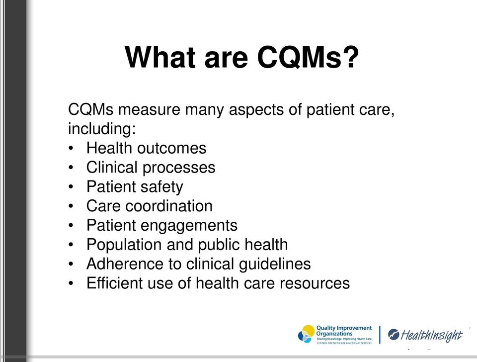 outcomes Clinical processes Patient safety Care coordination