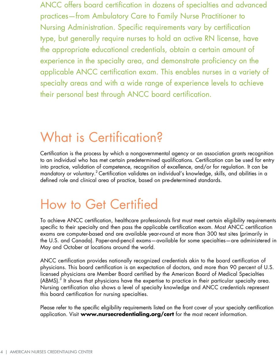 specialty area, and demonstrate proficiency on the applicable ANCC certification exam.