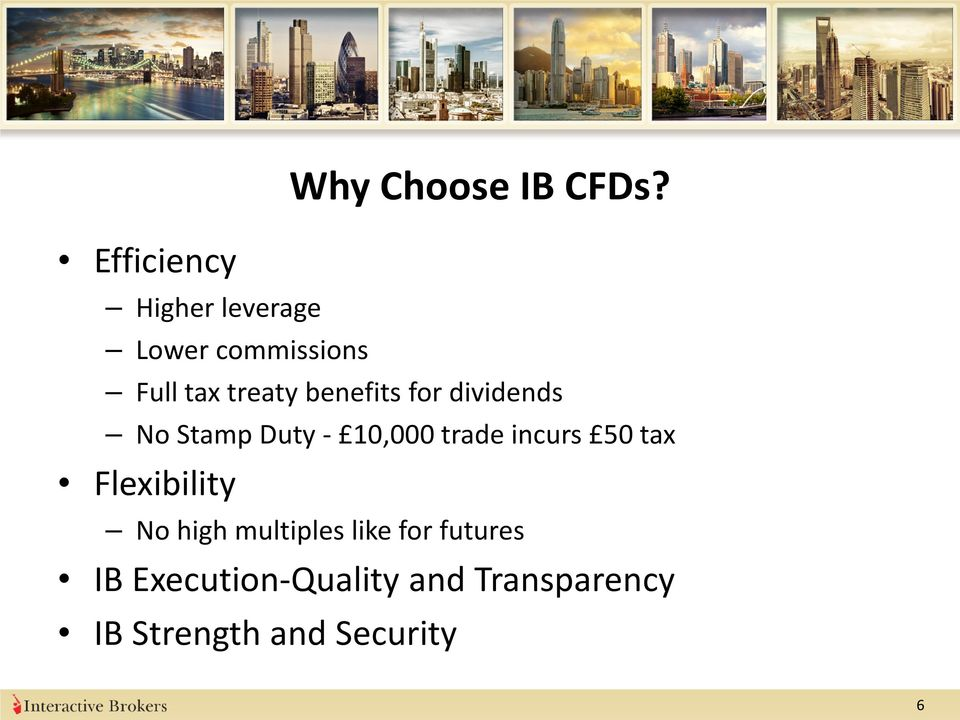 dividends No Stamp Duty - 10,000 trade incurs 50 tax Flexibility