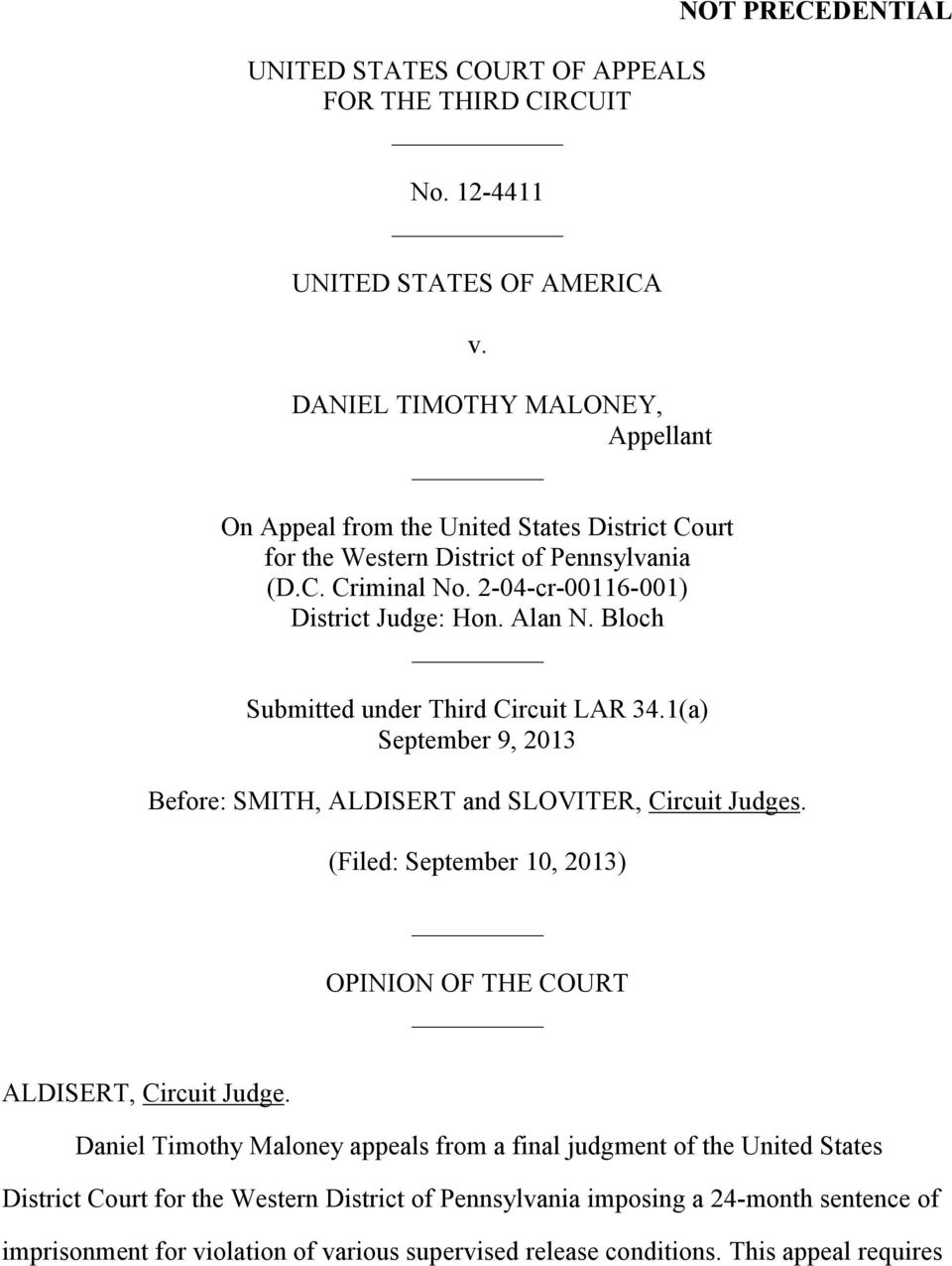 Alan N. Bloch Submitted under Third Circuit LAR 34.1(a) September 9, 2013 Before: SMITH, ALDISERT and SLOVITER, Circuit Judges.