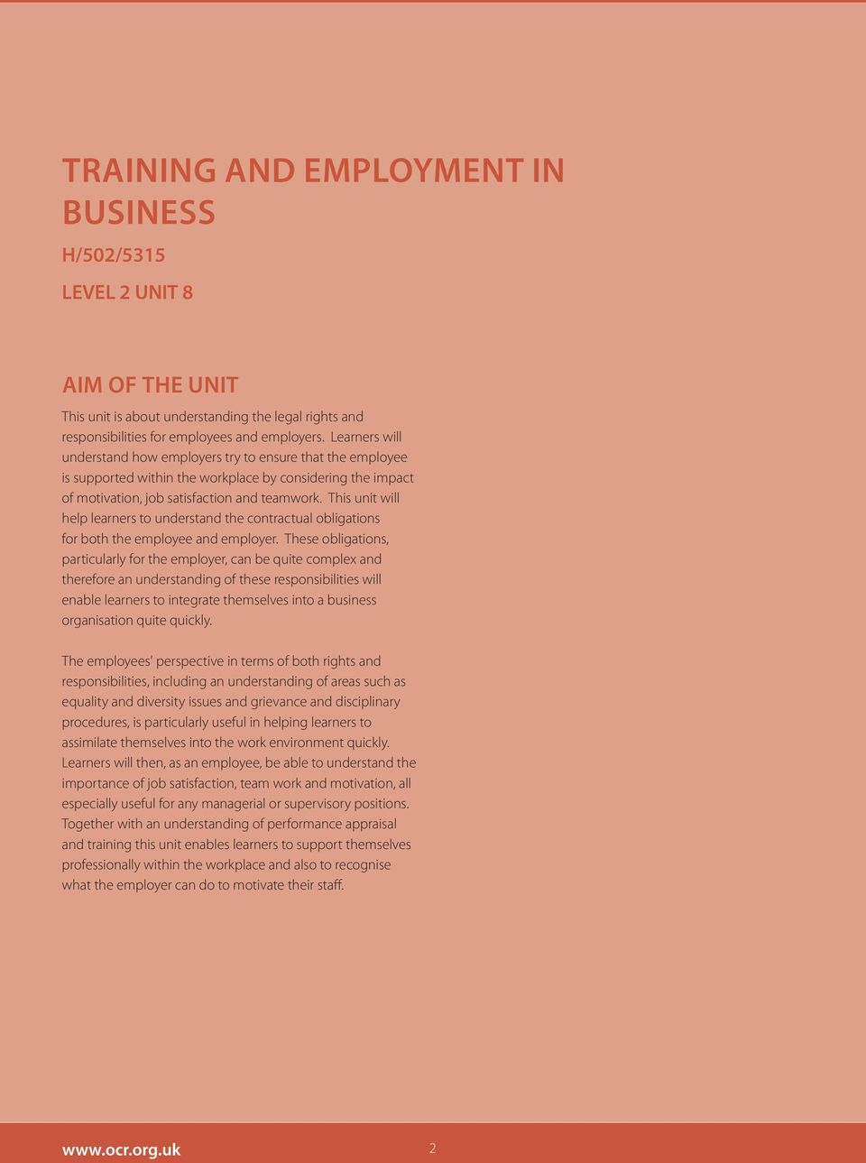 This unit will help learners to understand the contractual obligations for both the employee and employer.