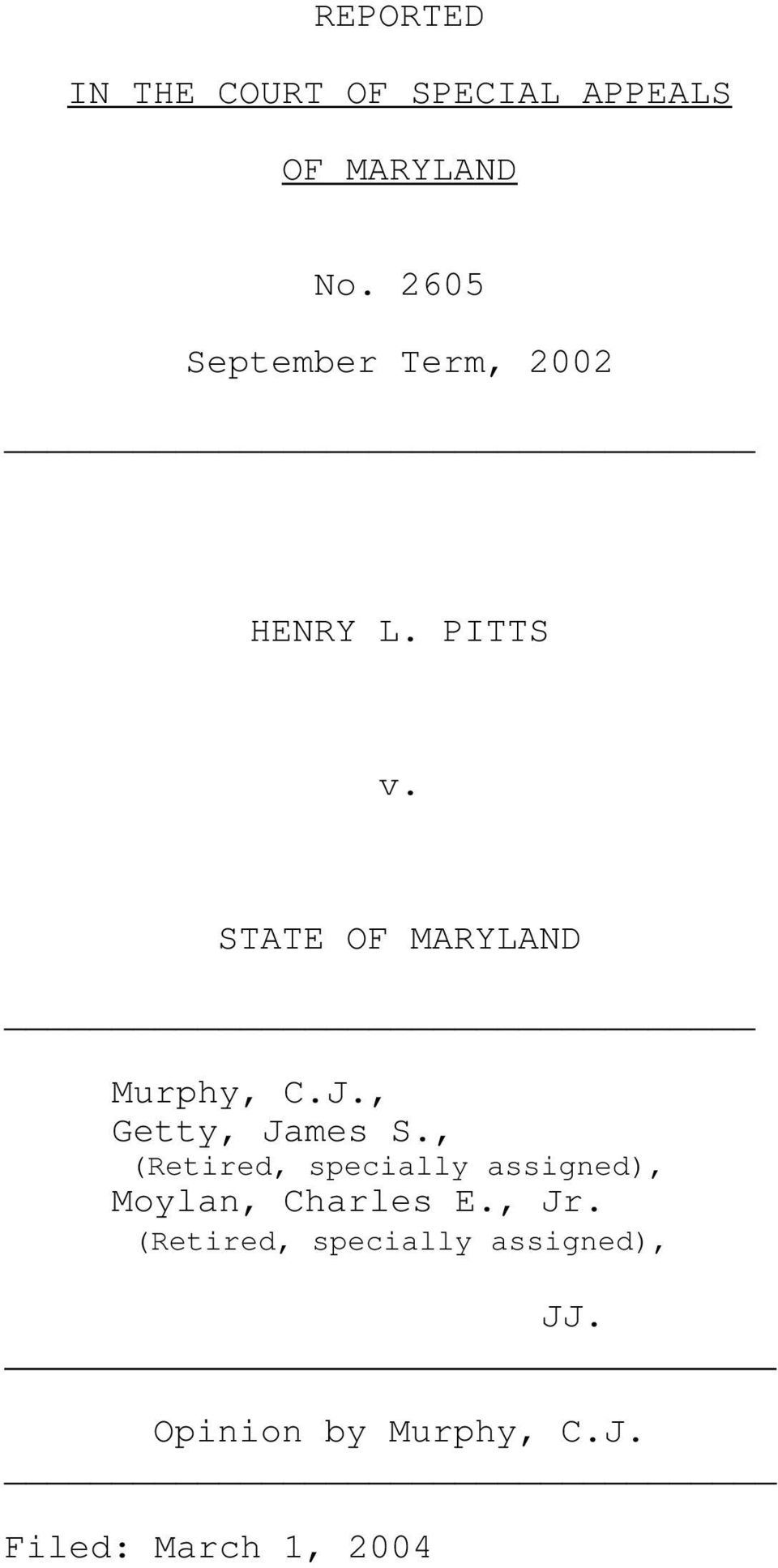 STATE OF MARYLAND Murphy, C.J., Getty, James S.