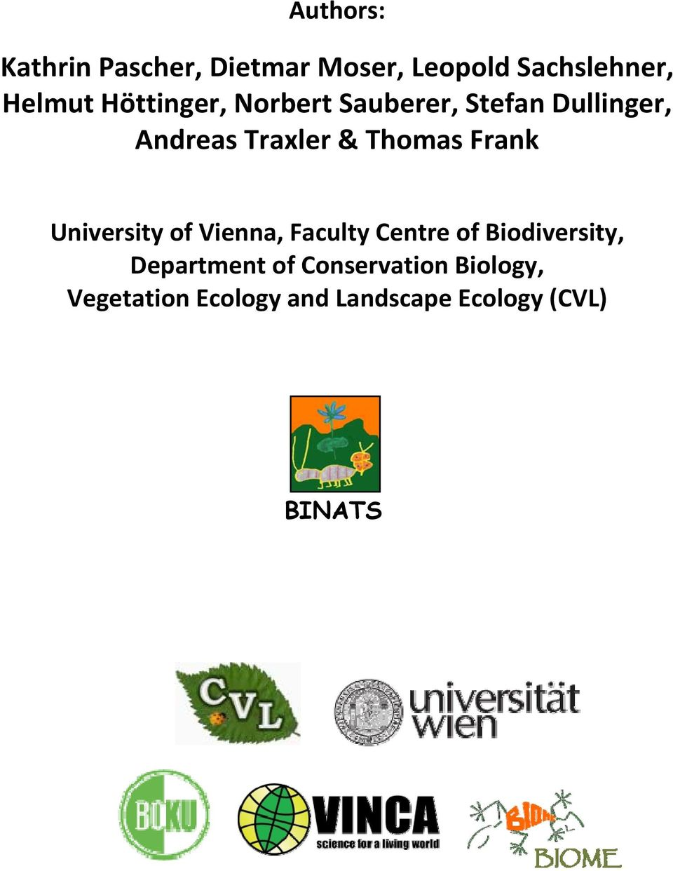 Frank University of Vienna, Faculty Centre of Biodiversity, Department