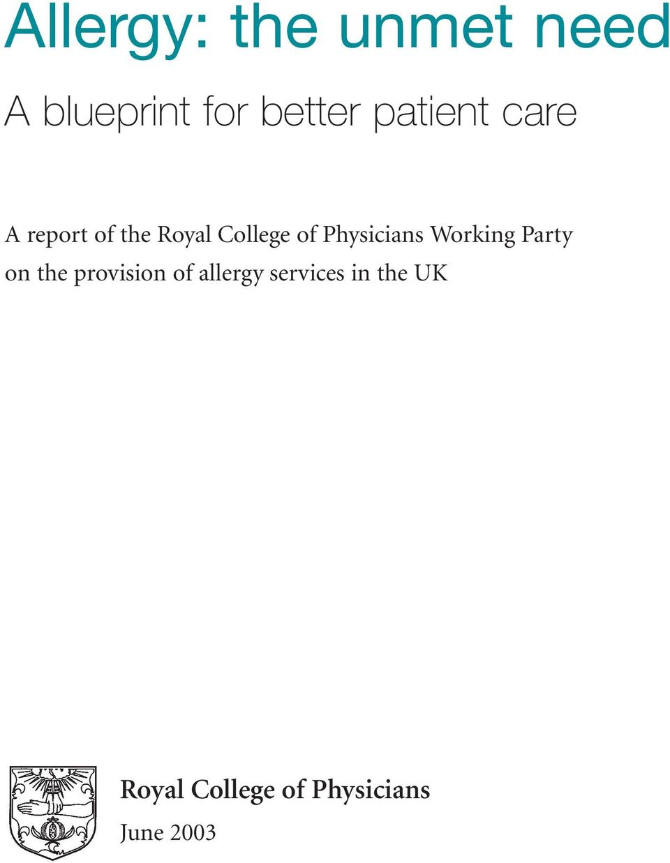 Physicians Working Party on the provision of