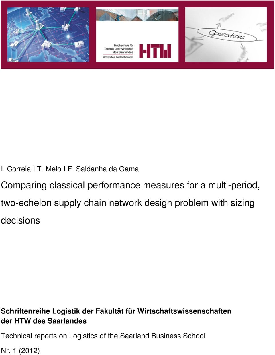 two-echelon supply chain network design problem with sizing decisions Schriftenreihe