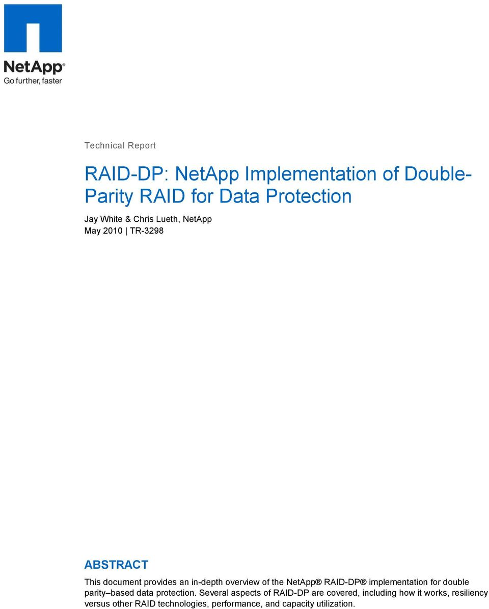 RAID-DP implementation for double parity based data protection.