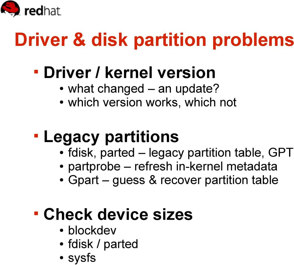 which version works, which not Legacy partitions fdisk, parted legacy