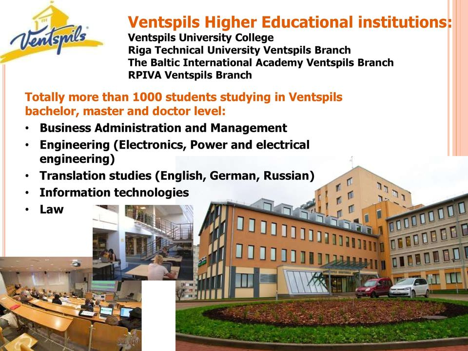 studying in Ventspils bachelor, master and doctor level: Business Administration and Management Engineering