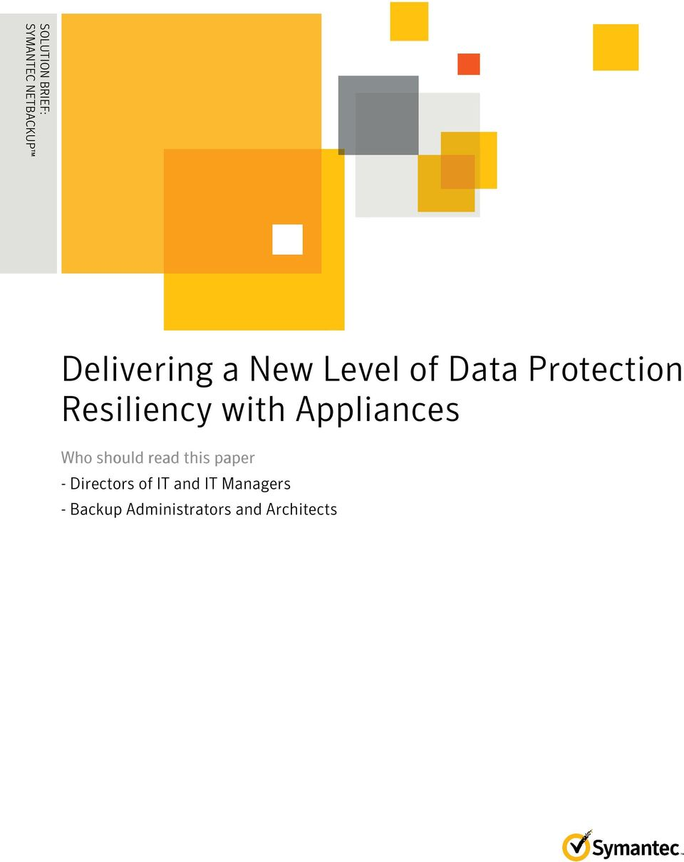 Level of Data Protection Resiliency with Appliances Who
