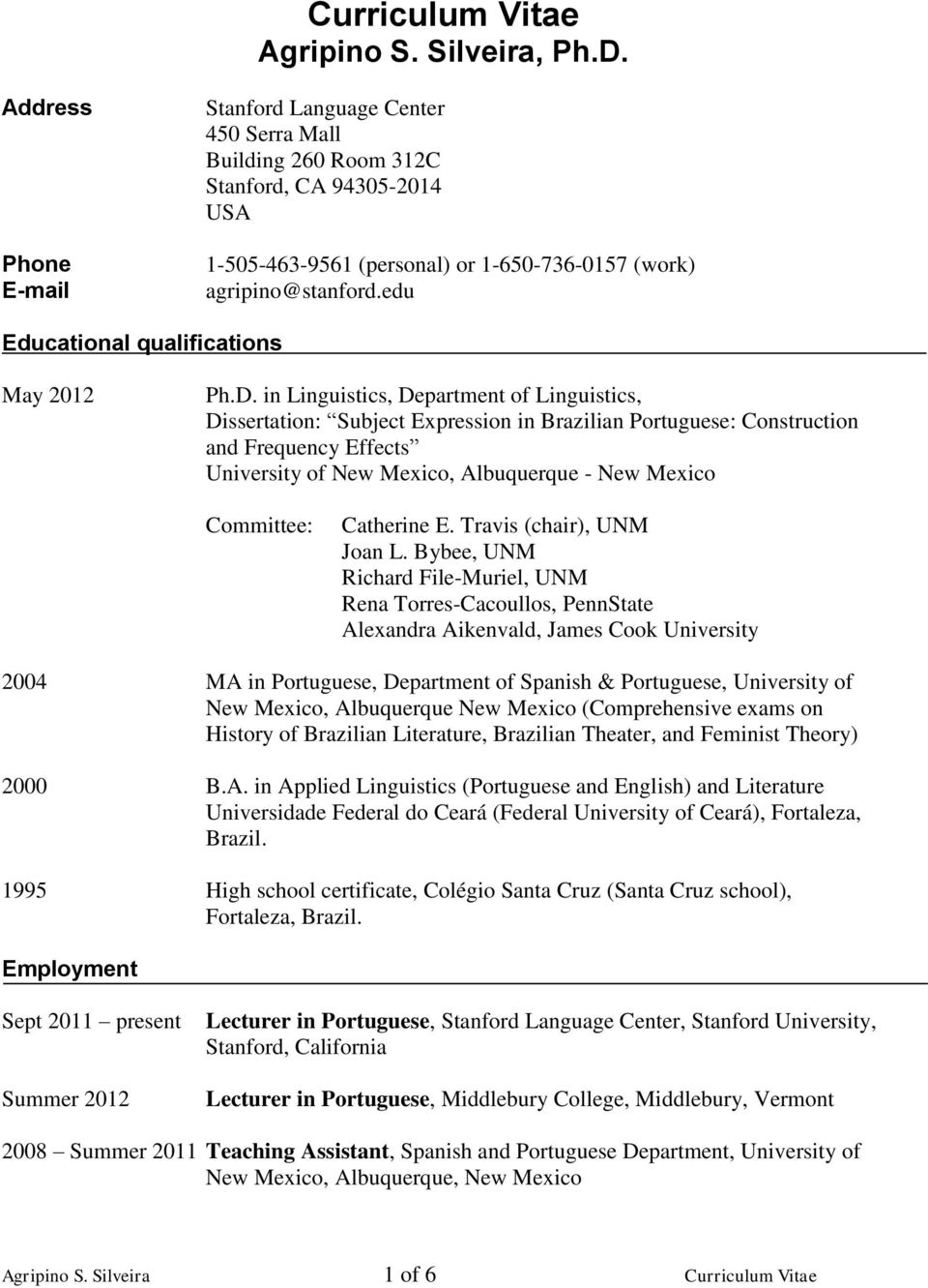 edu Educational qualifications May 2012 Ph.D.