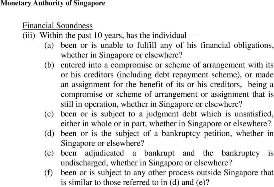 or scheme of arrangement or assignment that is still in operation, whether in Singapore or elsewhere?