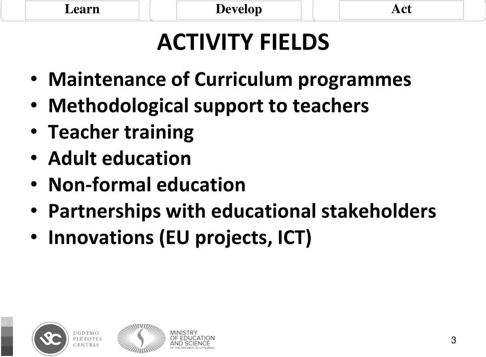 Adult education Non-formal education Partnerships