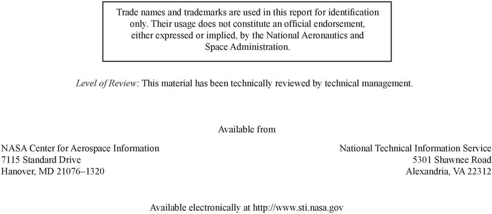 Administration. Level of Review: This material has been technically reviewed by technical management.