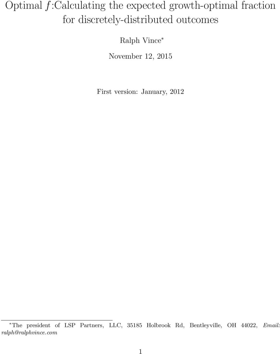 First version: January, 2012 The president of LSP Partners, LLC,