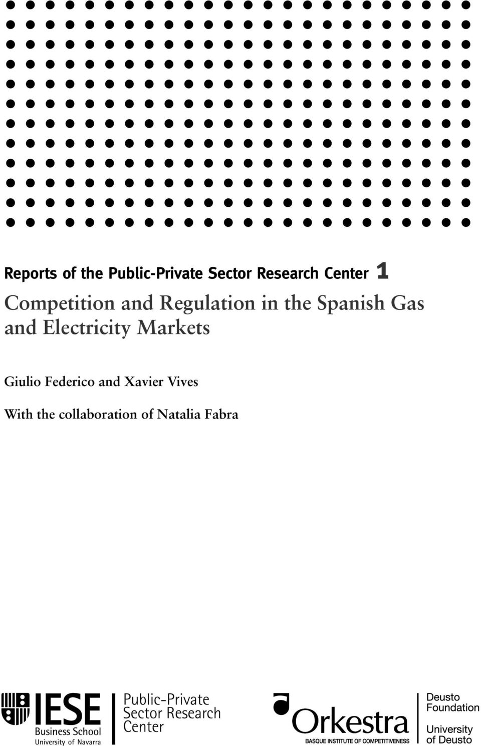 Spanish Gas and Electricity Markets Giulio