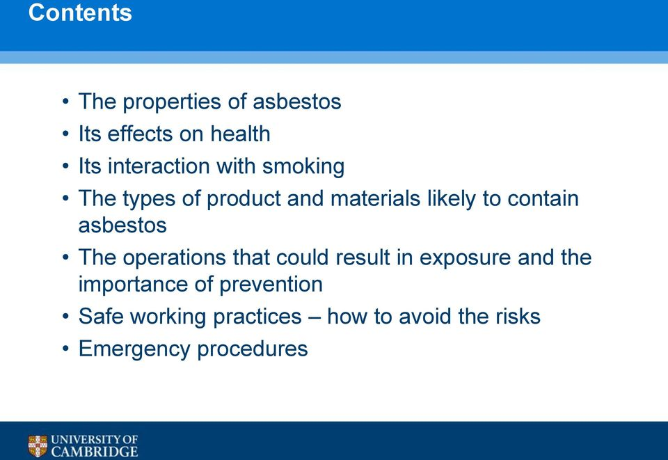 asbestos The operations that could result in exposure and the importance