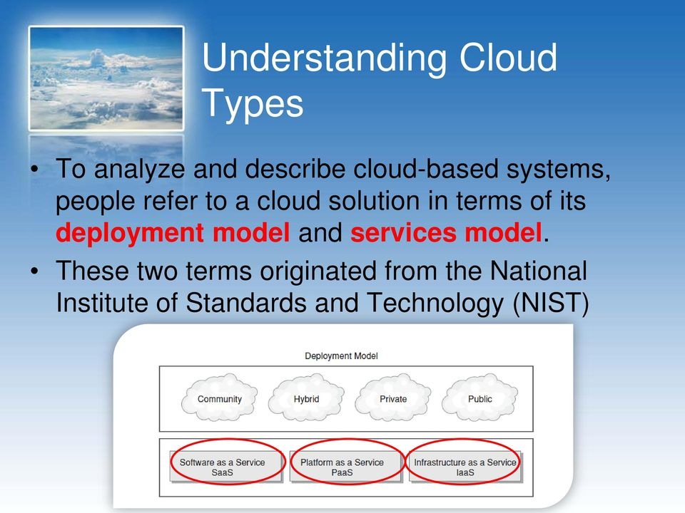 deployment model and services model.