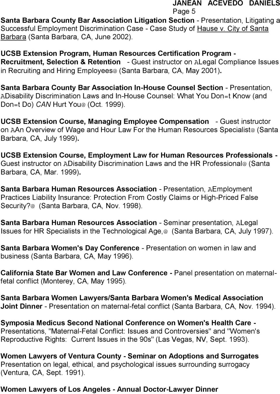 UCSB Extension Program, Human Resources Certification Program - Recruitment, Selection & Retention - Guest instructor on Legal Compliance Issues in Recruiting and Hiring Employees (Santa Barbara, CA,
