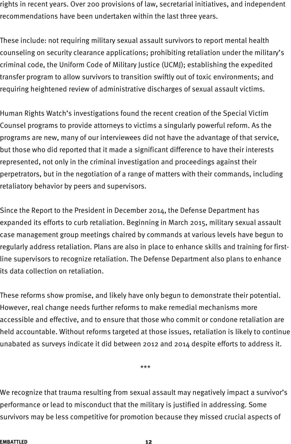 Uniform Code of Military Justice (UCMJ); establishing the expedited transfer program to allow survivors to transition swiftly out of toxic environments; and requiring heightened review of