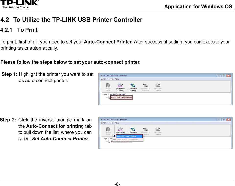 Please follow the steps below to set your auto-connect printer.