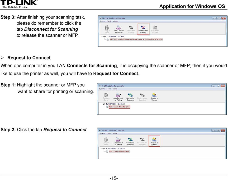 Request to Connect When one computer in you LAN Connects for Scanning, it is occupying the scanner or MFP; then if you