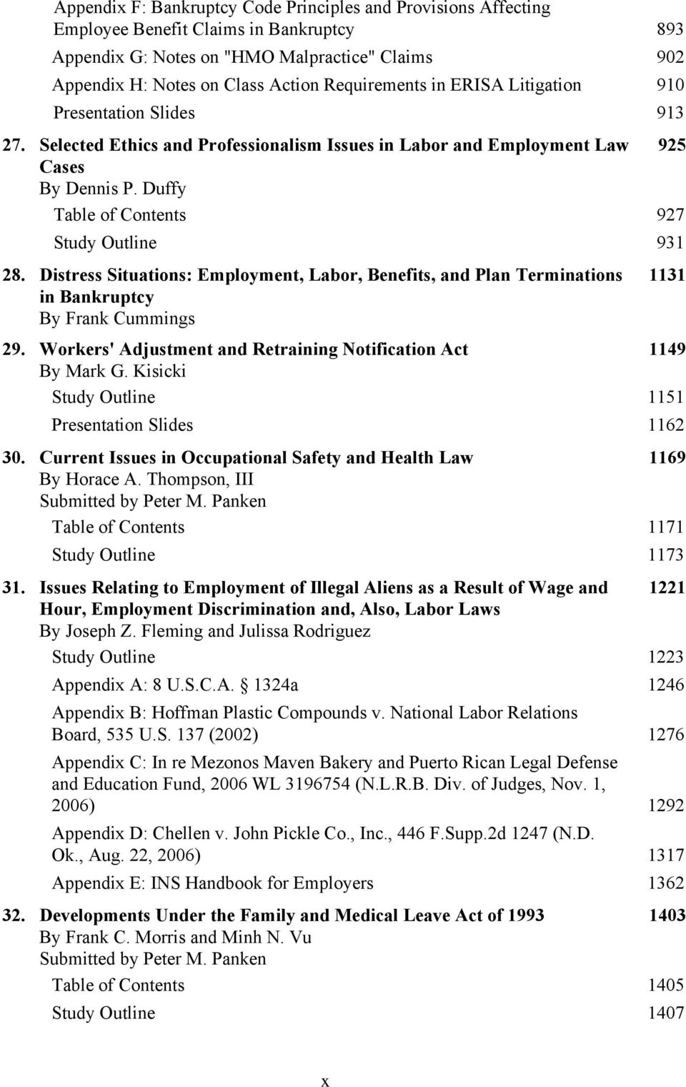 Duffy Table of Contents 927 Study Outline 931 28. Distress Situations: Employment, Labor, Benefits, and Plan Terminations in Bankruptcy By Frank Cummings 1131 29.