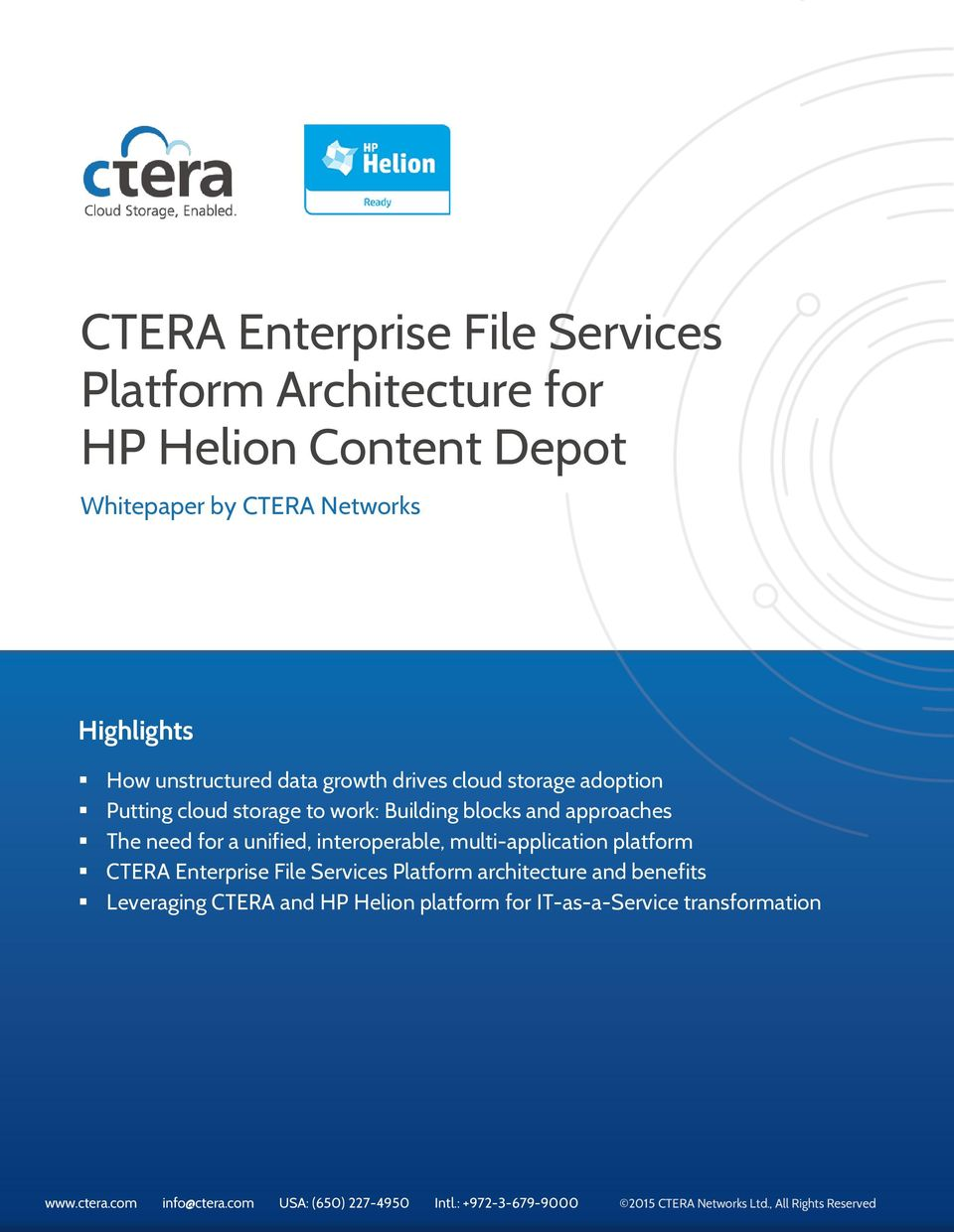 platform CTERA Enterprise File Services Platform architecture and benefits Leveraging CTERA and HP Helion platform for IT-as-a-Service transformation www.