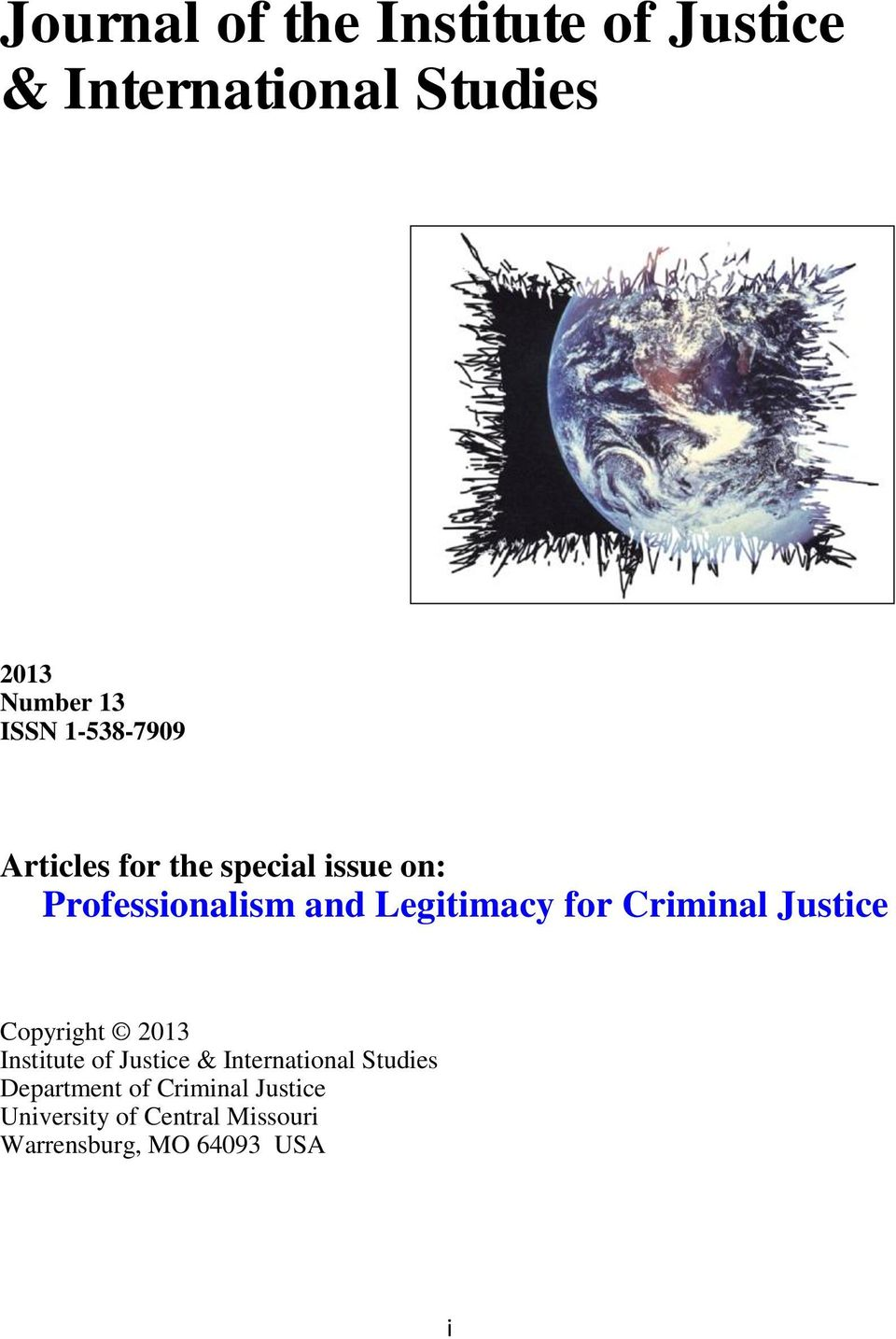 Criminal Justice Copyright 2013 Institute of Justice & International Studies