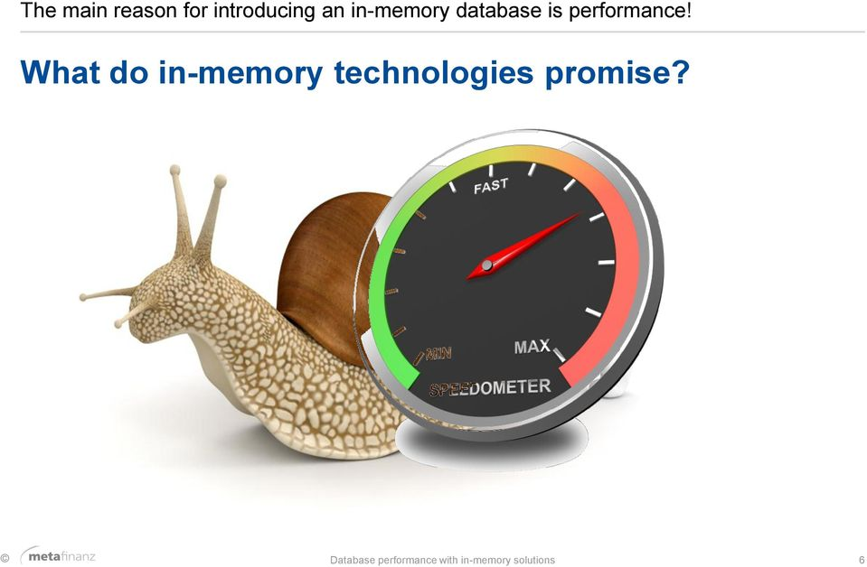 What do in-memory technologies promise?