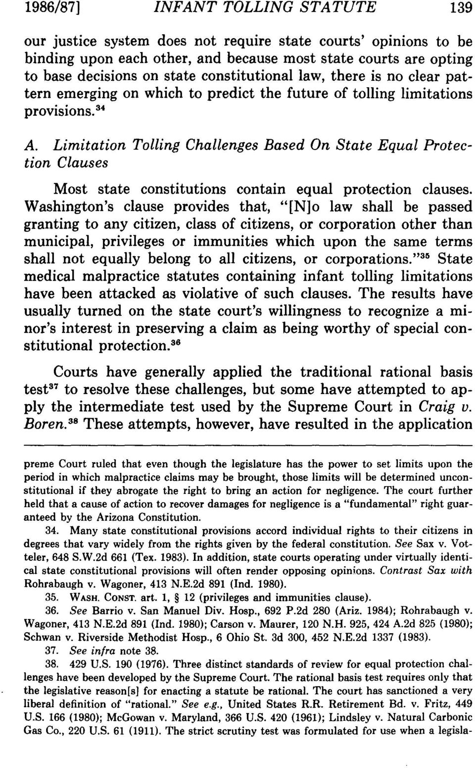 Limitation Tolling Challenges Based On State Equal Protection Clauses Most state constitutions contain equal protection clauses.