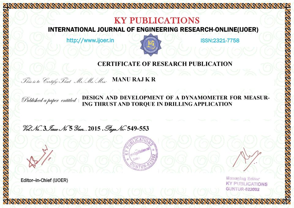 K R Published a paper entitled : DESIGN AND DEVELOPMENT OF A DYNAMOMETER FOR MEASUR- ING THRUST