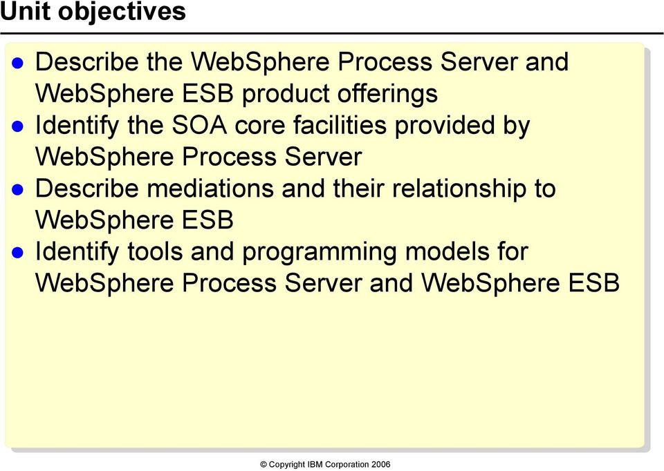 Process Server Describe mediations and their relationship to WebSphere ESB
