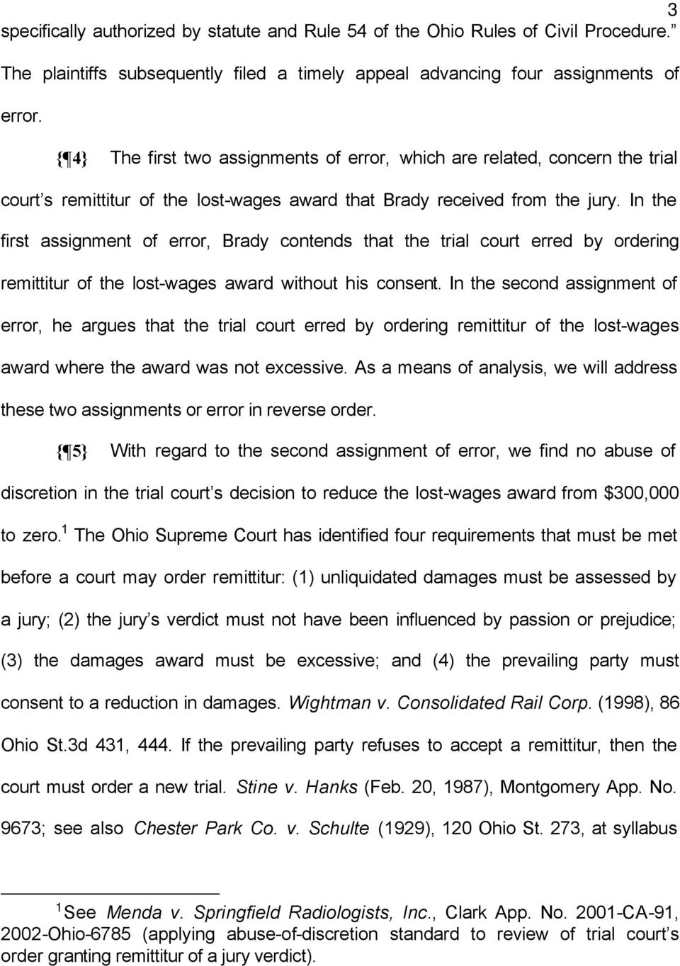 In the first assignment of error, Brady contends that the trial court erred by ordering remittitur of the lost-wages award without his consent.