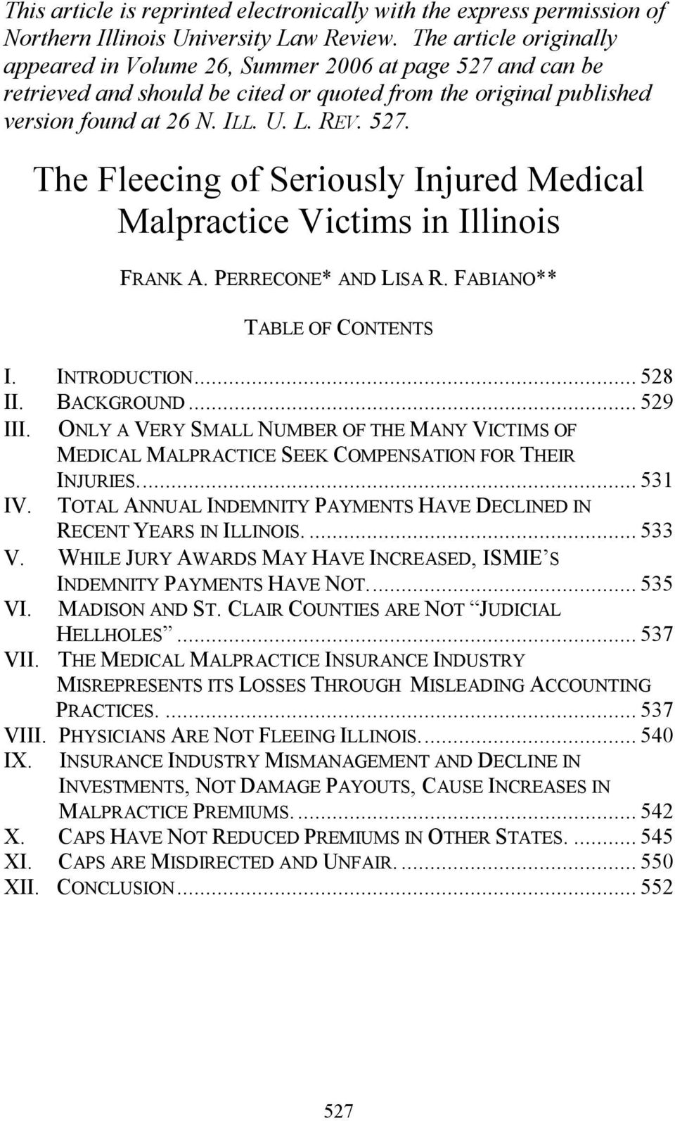 PERRECONE* AND LISA R. FABIANO** TABLE OF CONTENTS I. INTRODUCTION... 528 II. BACKGROUND... 529 III.