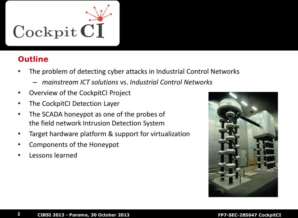 Industrial Control Networks Overview of the CockpitCI Project The CockpitCI Detection Layer The
