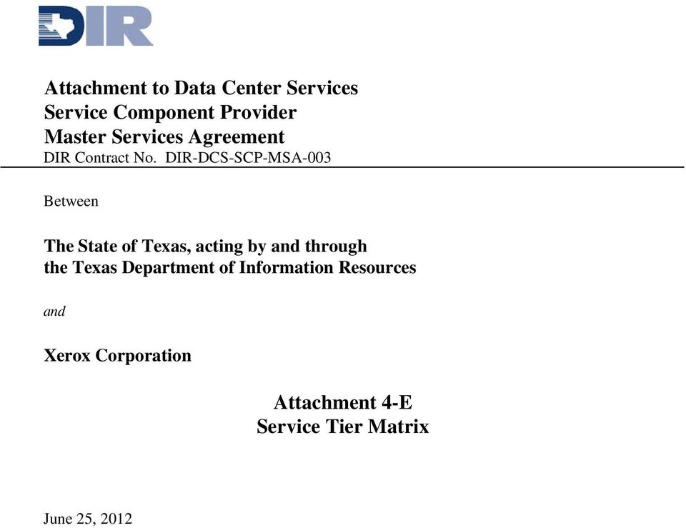 DIR-DCS-SCP-MSA-003 Between The State of Texas, acting by and through