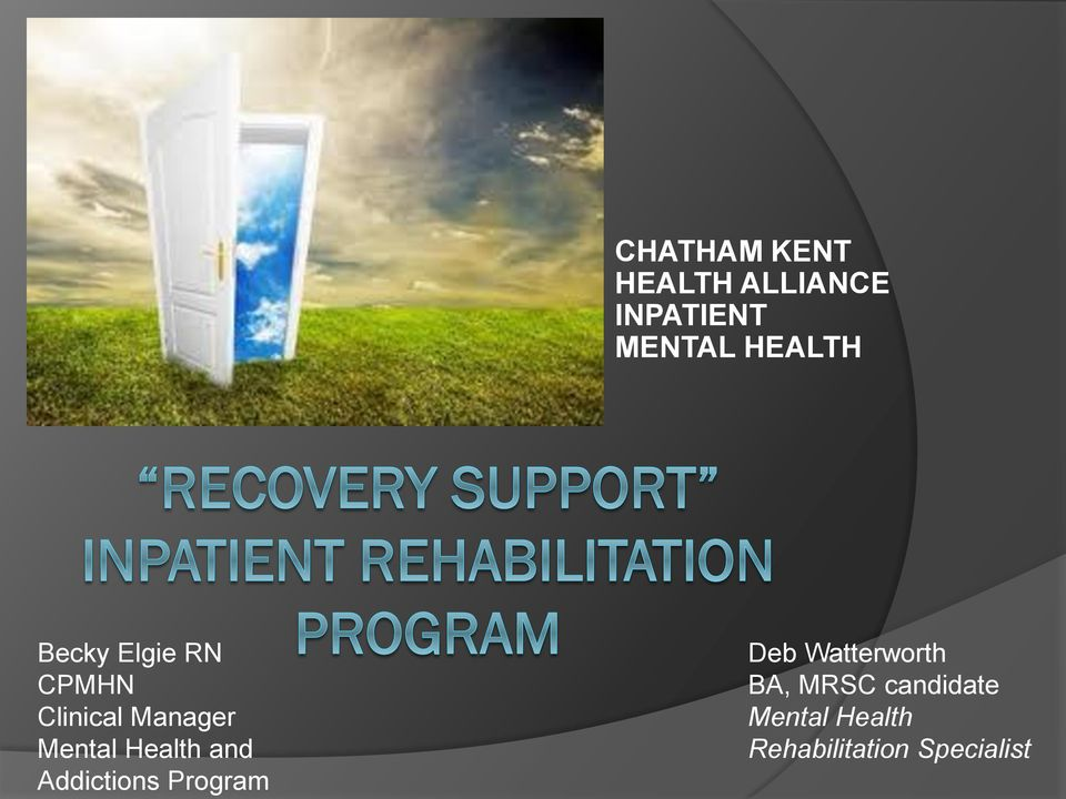 Mental Health and Addictions Program Deb