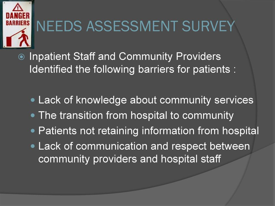 transition from hospital to community Patients not retaining information from