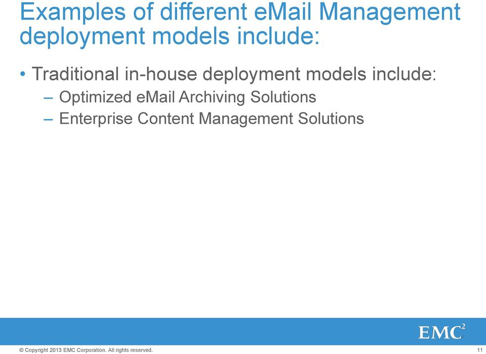 deployment models include: Optimized email