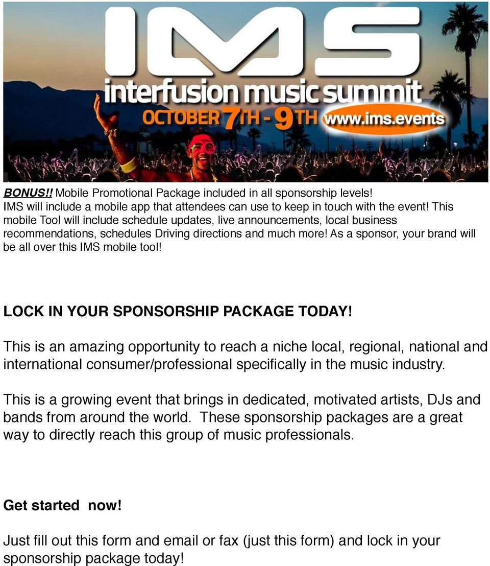 As a sponsor, your brand will be all over this IMS mobile tool! LOCK IN YOUR SPONSORSHIP PACKAGE TODAY!