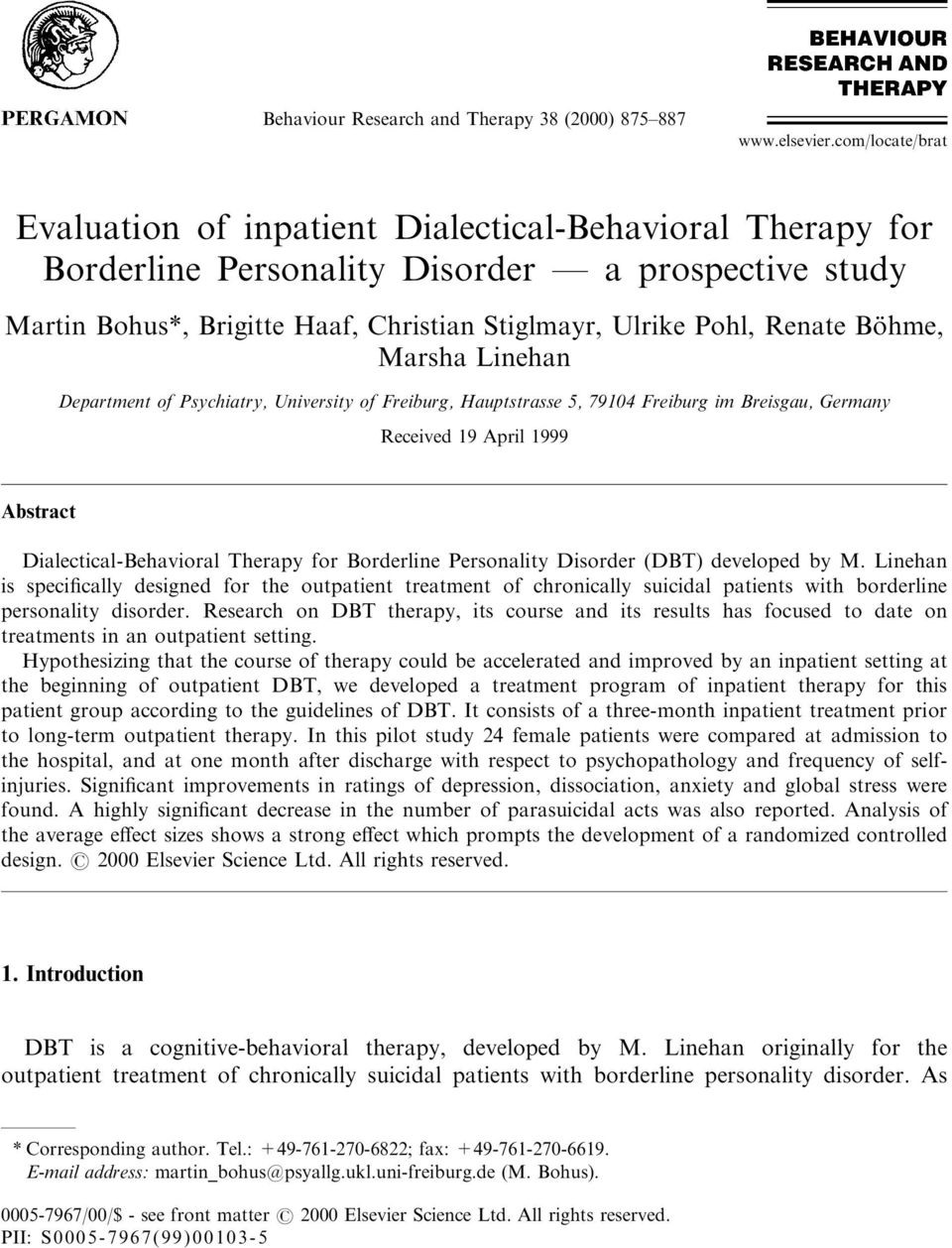 BoÈ hme, Marsha Linehan Department of Psychiatry, University of Freiburg, Hauptstrasse 5, 79104 Freiburg im Breisgau, Germany Received 19 April 1999 Abstract Dialectical-Behavioral Therapy for
