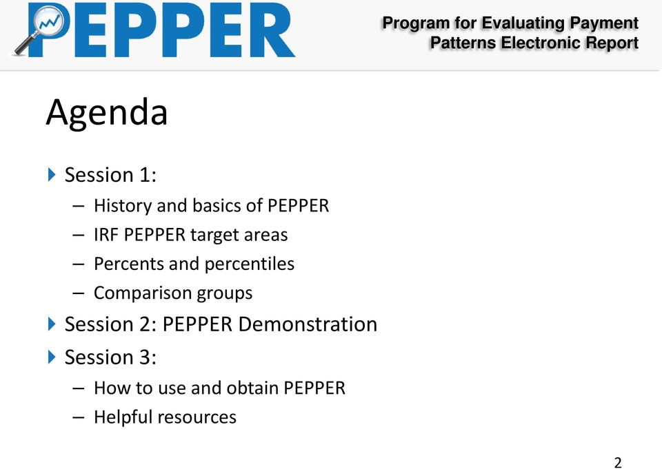 Comparison groups Session 2: PEPPER Demonstration