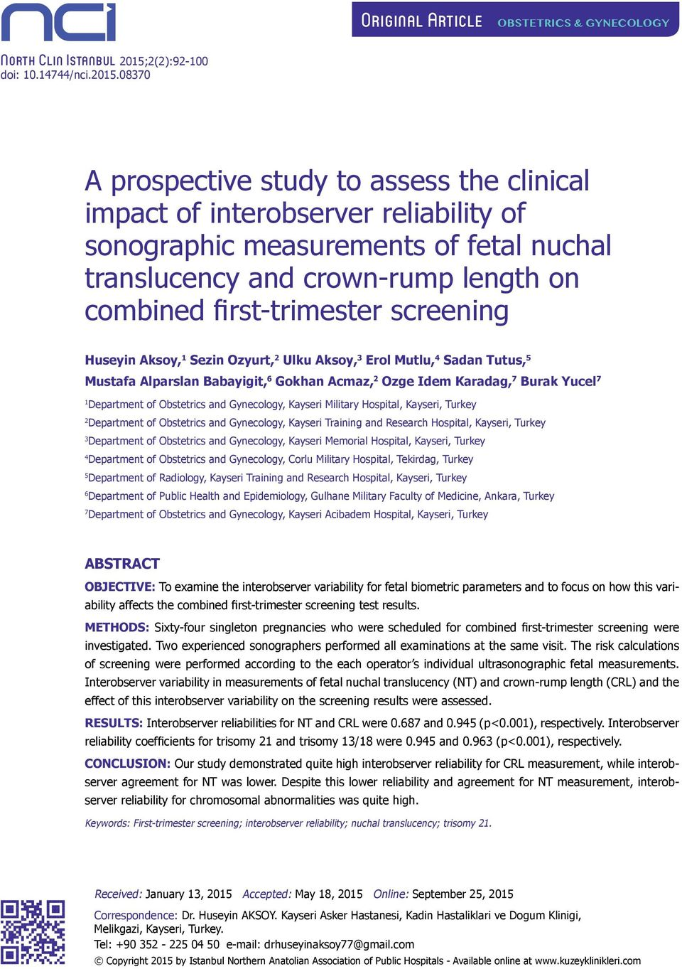 08370 A prospective study to assess the clinical impact of interobserver reliability of sonographic measurements of fetal nuchal translucency and crown-rump length on combined first-trimester
