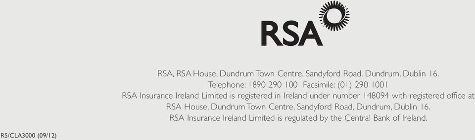 Ireland under number 148094 with registered office at RSA House, Dundrum Town Centre, Sandyford