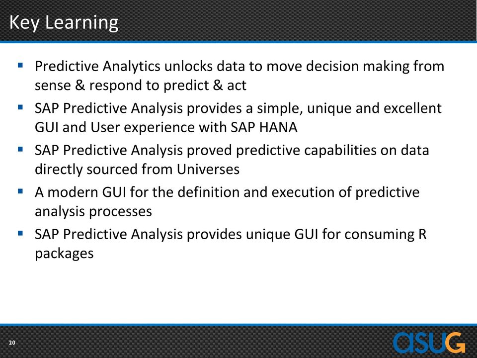 Analysis proved predictive capabilities on data directly sourced from Universes A modern GUI for the definition