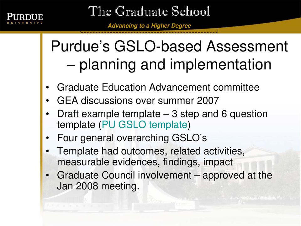 template (PU GSLO template) Four general overarching GSLO s Template had outcomes, related