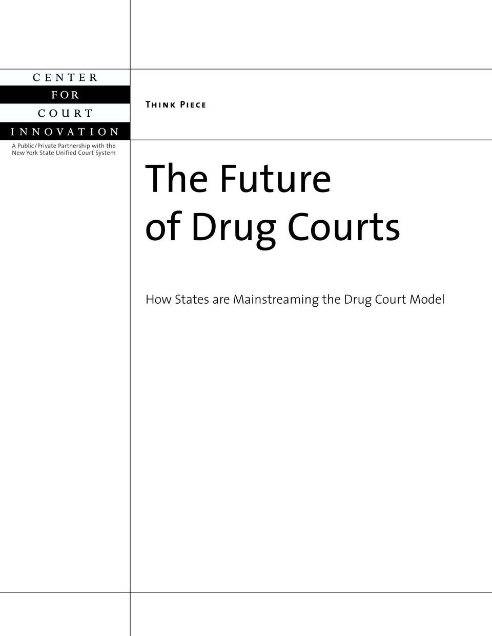 System The Future of Drug Courts How
