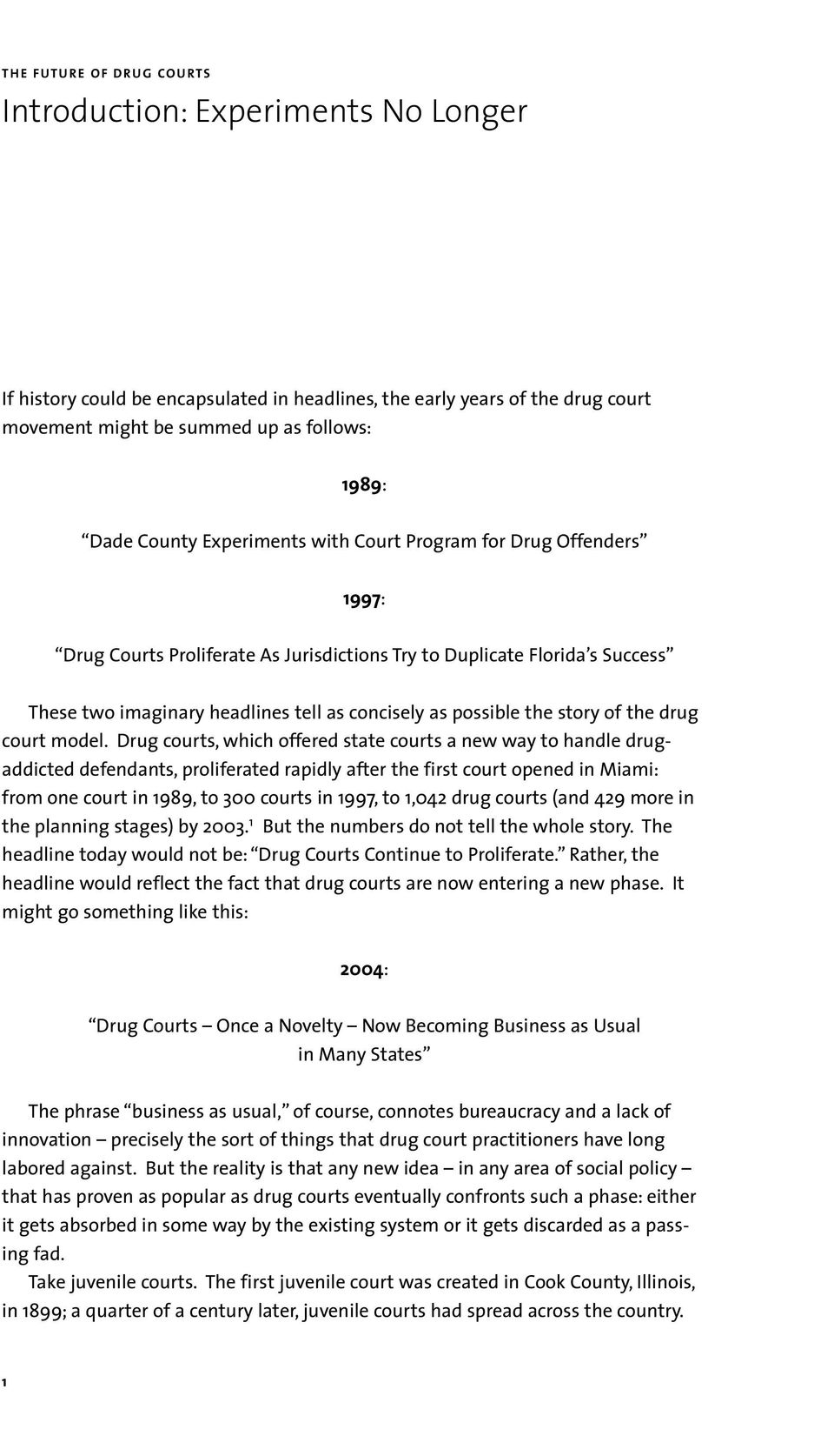 the story of the drug court model.