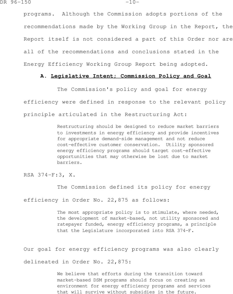 conclusions stated in the Energy Efficiency Working Group Report being adopted. A.